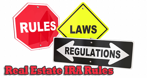 Real Estate IRA Rules